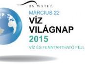 Március 22: A Víz Világnapja